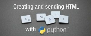 Creating and sending HTML email with Python