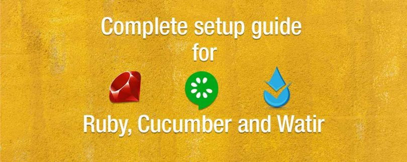 Complete Setup Guide for Ruby, Cucumber and Watir on Windows