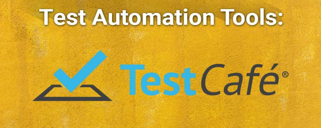 Test Automation Tools: TestCafe