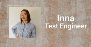 Getting to know us: Inna, our new Test Engineer.