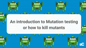 An introduction to Mutation testing